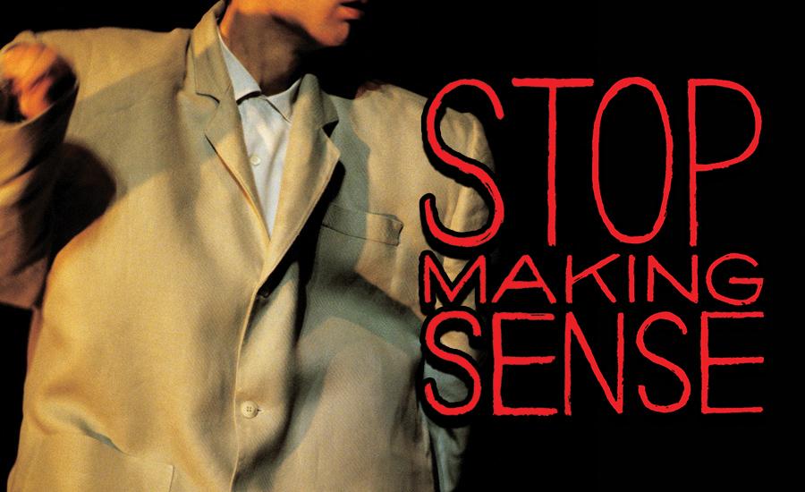 STOP MAKING SENSE - WORT 89.9 FM