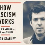 How Fascism Works with Jason Stanley