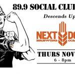 November 89.9 Social Club at Next Door Brewing