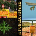 Split Show: Uranium Mining and Medical Cannabis