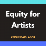 Equity for Artists Organizing for a Fair Shake