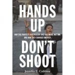 Hands Up, Don't Shoot: How Black Lives Matter Changed America