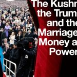 The Kushners, the Trumps, and their Rise to Power with Andrea Bernstein