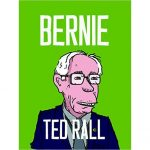 Ted Rall: Bernie on the Verge
