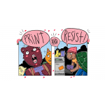 The Once and Future Print and Resist Fest