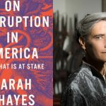 On Corruption in America with Sarah Chayes