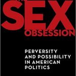 Sex in politics, economics, and the supreme court