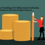 Wisconsin Department of Public Instruction Asks for Big Investments in Students