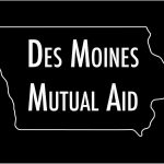 Organizing in Iowa with Des Moines Mutual Aid