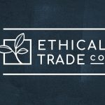 The Ethical Trading Co and their anti-trafficking mission with CEO James Ferrett
