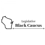 Wisconsin Legislative Black Caucus Gears Up for New Session