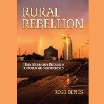 Nebraska's Rural Rebellion