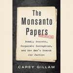 The Monsanto Papers