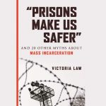 Debunking Myths About Mass Incarceration