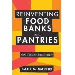 Reinventing Food Banks