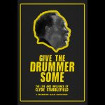 """""""Give the Drummer Some"""" to Chronicle Clyde Stubblefield's Life"""