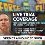 Verdict Reached in Derek Chauvin Trial