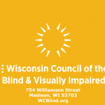 the many functions of the wisconsin council of the blind and visually impaired