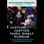Justice Ruth Bader Ginsburg's Life and Legacy