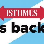 Welcome Back, Isthmus!