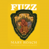 Book cover image of Fuzz: When Nature Breaks the Law by Mary Roach